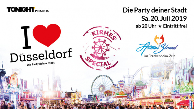 I Love Düsseldorf by TONIGHT | Samstag, 20. Juli 2019