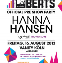 MTV Mobile Beats Official Pre Show Party | Freitag, 16. August 2013
