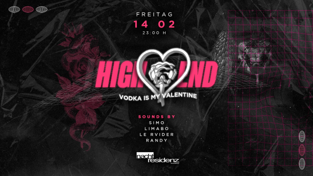 High End - Vodka is my Valentine | Freitag, 14. Februar 2020