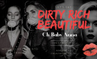 Dirty Rich Beautiful | Mittwoch, 8. Mai 2019 | Oh Baby Anna - Düsseldorf