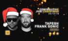 Coming Home For Christmas - Tapesh & Frank Sonic | Dienstag, 24. Dezember 2019 | Silq Club - Düsseldorf