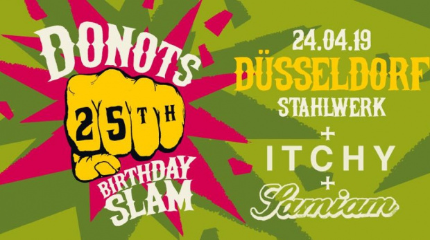 Donots 25th Birthday | Mittwoch, 24. April 2019