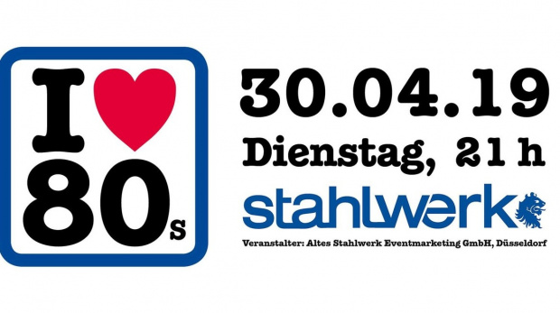I love 80s Party | Dienstag, 30. April 2019