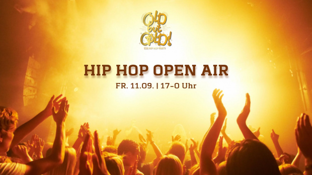 Old but Gold Ü30 Hip Hop Open Air | Freitag, 11. September 2020