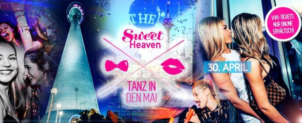 Sweet Heaven - Rooftop Party | Samstag, 30. April 2016