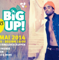 Big Up! Die Funkhaus Europa Party | Samstag, 3. Mai 2014