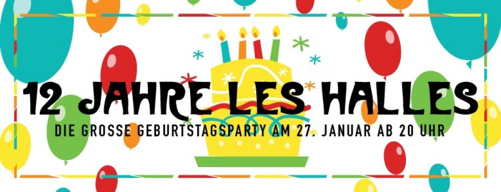 Happy Birthday: 12 Jahre Les Halles
