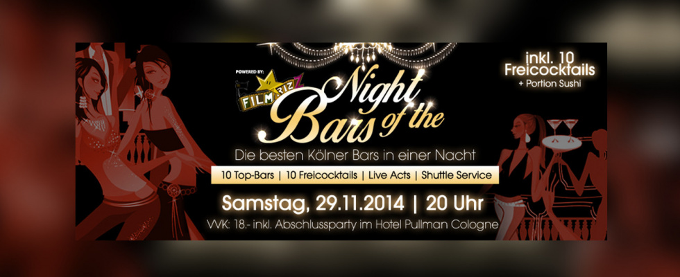 Night of the Bars - die besten Kölner Bars: 10 Top Bars + 10 Freicocktails in einer Nacht