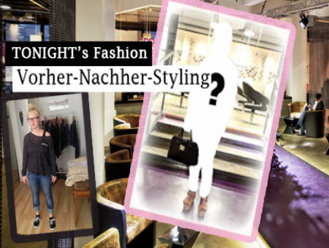 Folge 1: Umstyling & neues Outfit für Jule: Vorher-Nachher-Styling: Video bei TONIGHT's Fashion