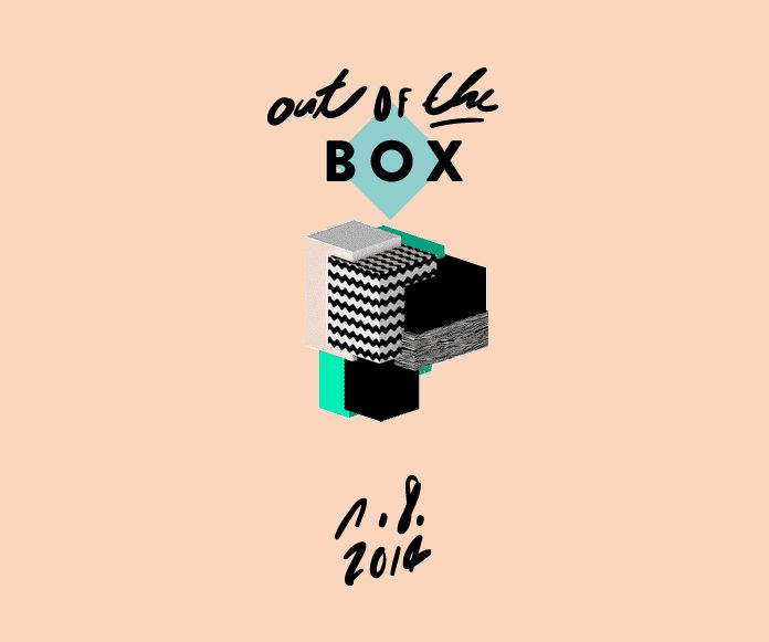 "Save the date: ""Out Of The Box""-Festival am 1. August."